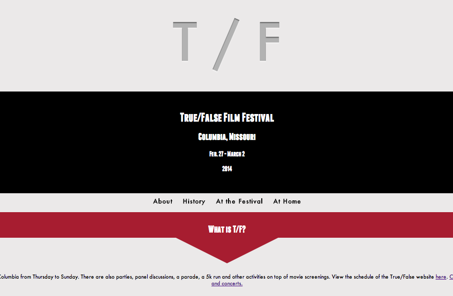 Click to view a website design I did for True/False festival content